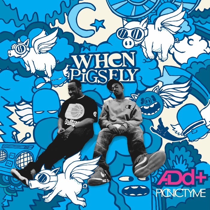 """Album art from A.Dd+'s 2011 release """"When Pigs Fly."""""""