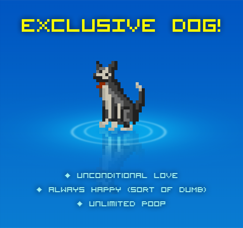 Your exclusive pet!