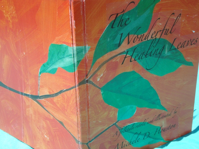 The Wonderful Healing Leaves Project By Michele Houston