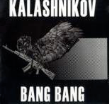 "KALASHNIKOV ""BANG BANG"" t-shirt, designed by Brad Sawyer.  All sizes available for $20 pledge.  ONLY 10 available.  CLASSIC THRASH STYLE, YO!"