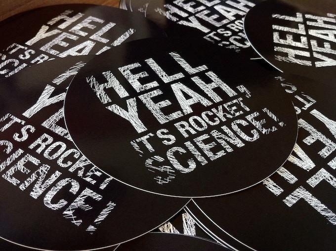 """Hell Yeah, it's Rocket Science!"" Stickers"