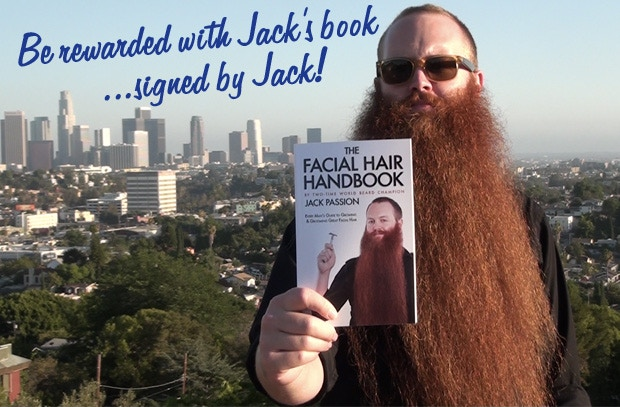 RED BEERD LEVEL: $45 or more gets you the CRAFT BEERDS book along with The Facial Hair Handbook signed by the author himself, two-time World Beard Champion, Jack Passion.