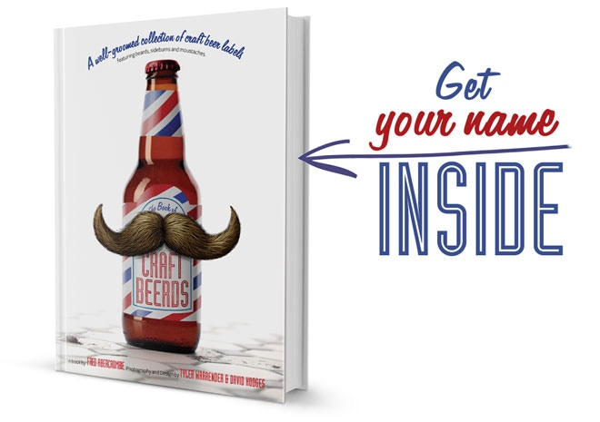 SIDEBURN LEVEL: $35 or more puts your name inside the CRAFT BEERDS book. You'll even get a copy of it, too.