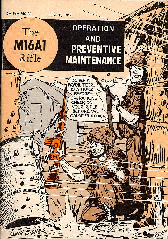 """$100 or more: """"US Army Preventive Maintenance Manual for the M16A1 Rifle"""" illustrated by Will Eisner"""