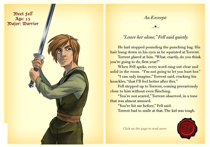 Orphan Fell Farmington never thought he'd have the chance to leave his work on the farm to become a Warrior and soldier of legend, but getting accepted to Eastridge is about to change his life.