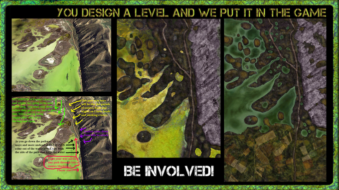 You design a level, single player or multiplayer and we help you create it so it appears IN GAME!