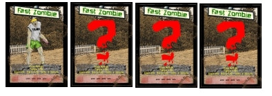 """Bonus """"FAST Zombie"""" Tracker - Blink and you miss 'em.  And you're dead."""