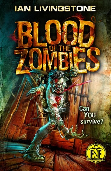 Blood of the Zombies, by Ian Livingstone