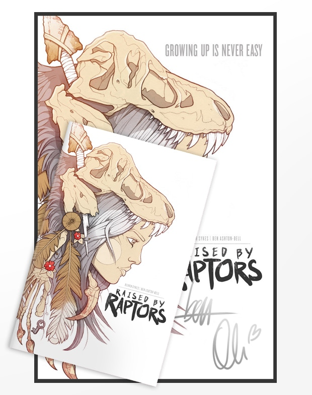 You will receive a Raised by Raptors A3 Poster - Signed by Oli & Ben + copy of Raised by Raptors Issue No.1 - First Edition, which is unsigned + the Backgrounds Pack + the PDF Pack + Behind the Scenes Pack.