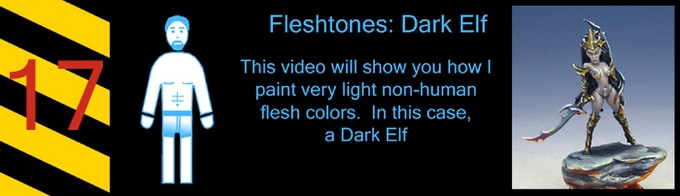 """I have four """"Non- Human"""" fleshtones, starting with a Dark Elf / Vampire color"""