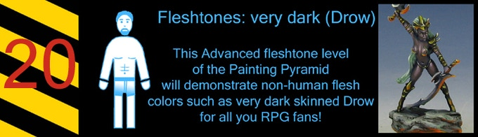 Everyone always wants to play a Drow, don't they?  Learn to paint them!