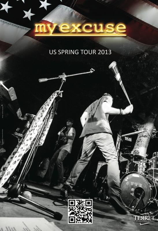 My Excuse Us Tour 2013 By My Excuse Kickstarter