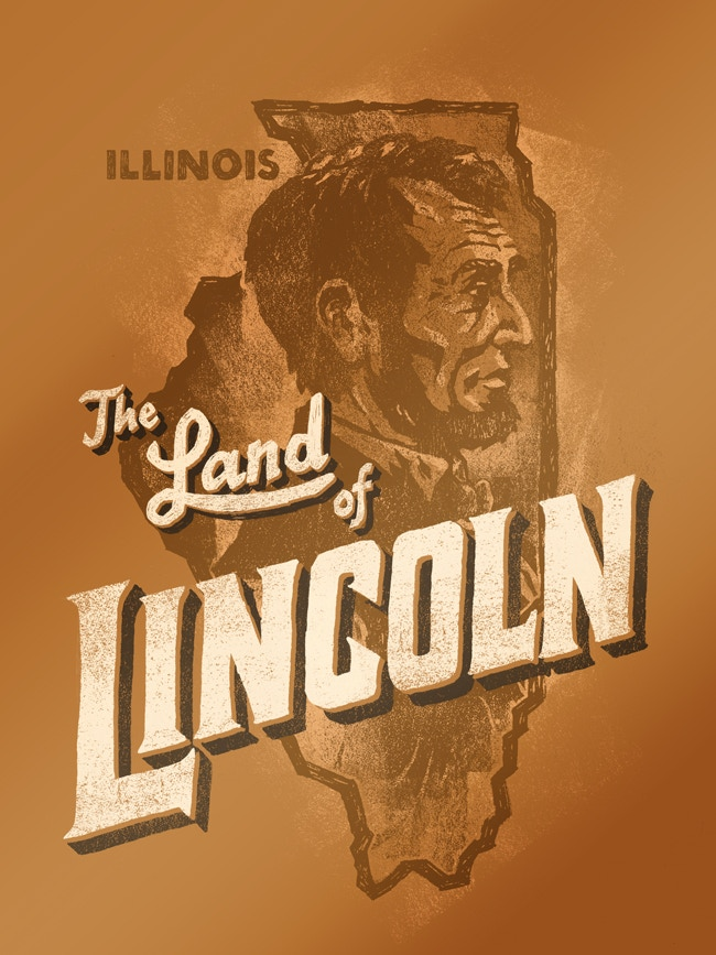 The Land of Lincoln - Illinois