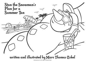 Stan the Snowman's Plan for a Summer Tan by Marc Thomas