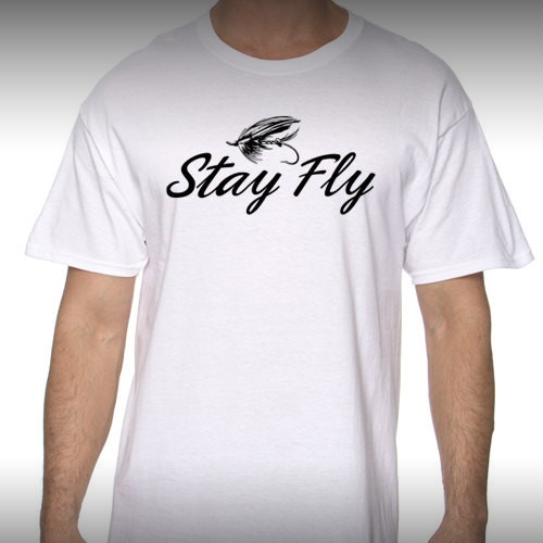 Stay Fly Shirt - White