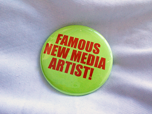 Pledge $5 to get a Famous New Media Artist! Button