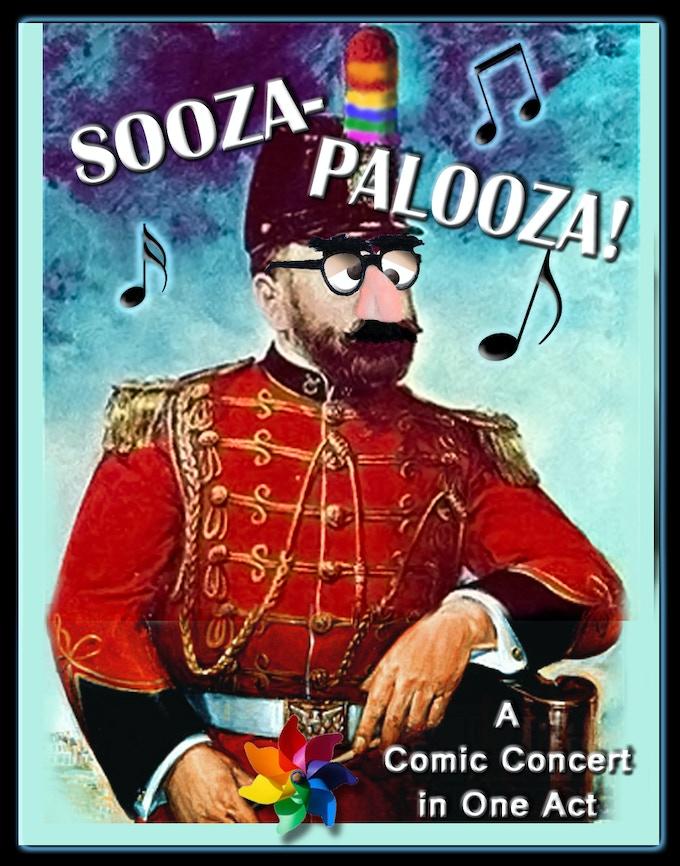 SOOZA PALOOZA, a Comic Concert