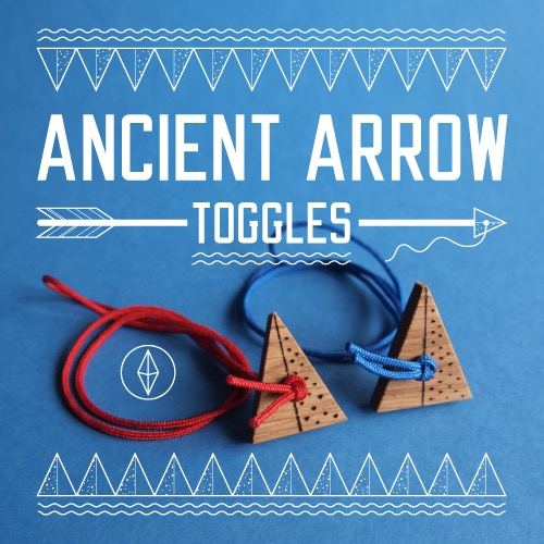 Ancient Arrow Toggles, part of the £20 reward.