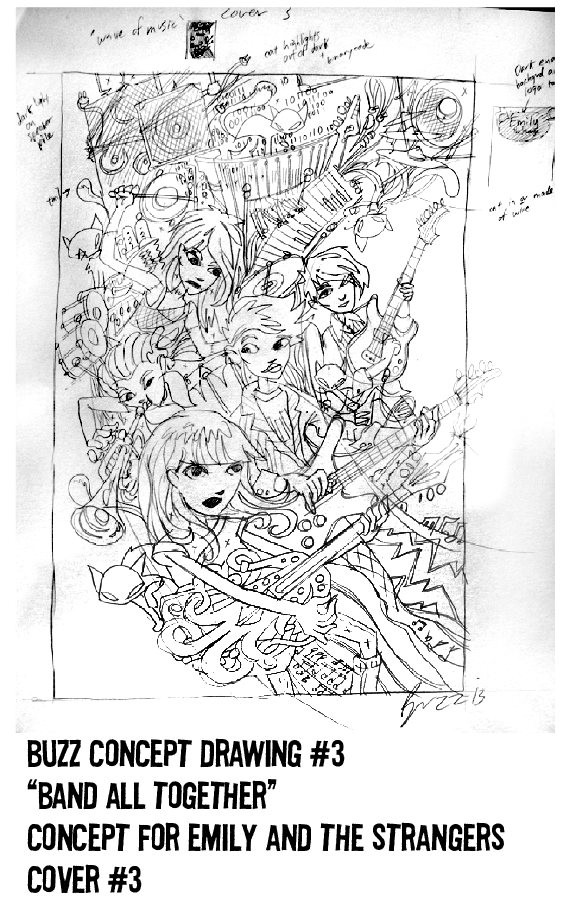 $250 REWARD, CONCEPT DRAWING #3. THIS IS WHAT WE CHOSE FOR THE COVER OF #3 (WHICH IS NOT EVEN AVAILABLE YET!)