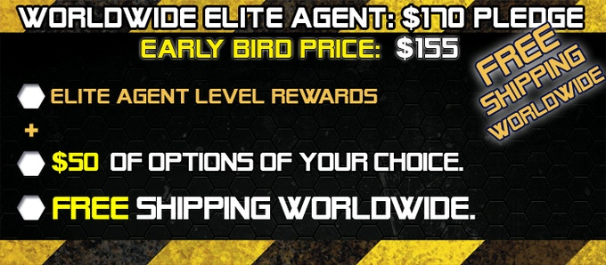 If you live in EU, the Wordlwide Elite Agent rewards may ship from a EU fulfillment center. In this way, you don't have to pay custom charges and import taxes. If you ask this option, please add 10% to the pledge. Ares will cover the rest of custom charge