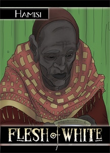 The Hamisi Trading Card - Final Version from Flesh of White #1!