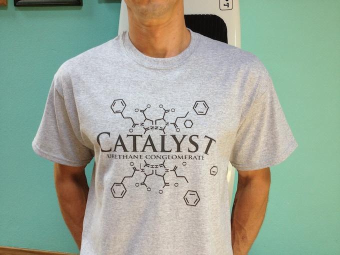 Catalyst Urethane shirt