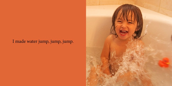 Example pages from My Amazing Day: We wanted to highlight the joy to be found in everyday activites.