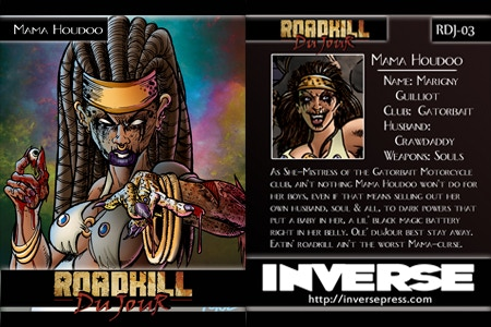 The Mama Houdoo Trading Card - Available with Roadkill du Jour #2 Beginning at the $10 Reward Tier!