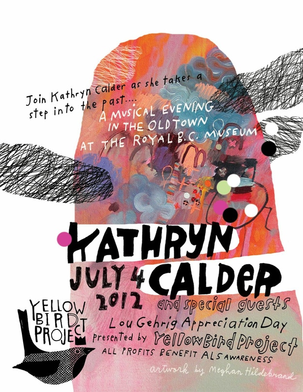 July 4th gig poster, designed by Meghan Hildebrand and signed by Kathryn Calder. Meghan did the album art for Kathryn's second record, 'Bright & Vivid'.