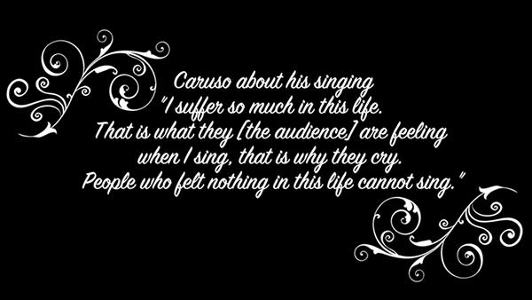 Quote from Enrico Caruso
