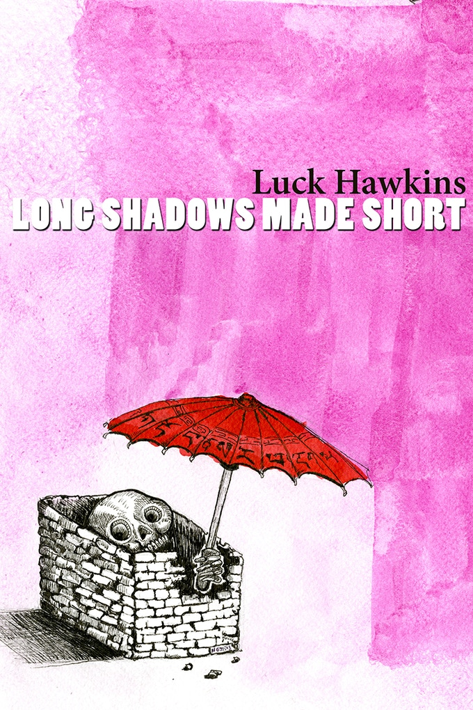 Long Shadows Made Short-Cover by Dr. Norberto Gomez Jr.