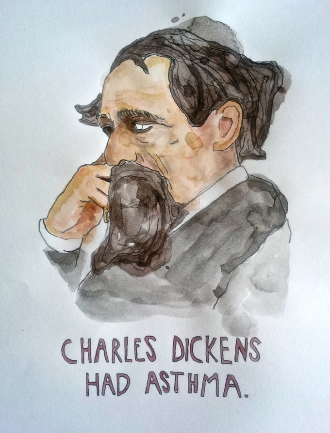 'Charles Dickens Had Asthma' The third mini print you'll be receiving.