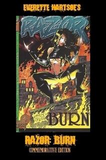 EVERETTE HARTSOE'S RAZOR: BURN full color 126-pages -SIGNED REMARK-$50