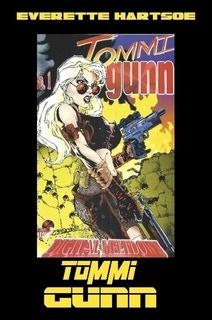 EVERETTE HARTSOE'S TOMMI GUNN-SIGNED REMARK -$35 full color 66-pages