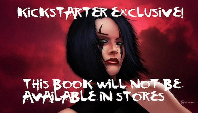 This product will not be available in stores. Direct from me only at live appearances and this Kickstarter campaign!