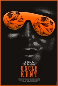 "Poster for Joe Swanberg's film ""Uncle Kent,"" designed by Yann Legendre (autographed copy available as a reward)"