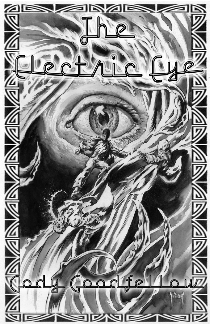 """""""The Electric Eye"""" chapbook by Cody Goodfellow (autographed)"""