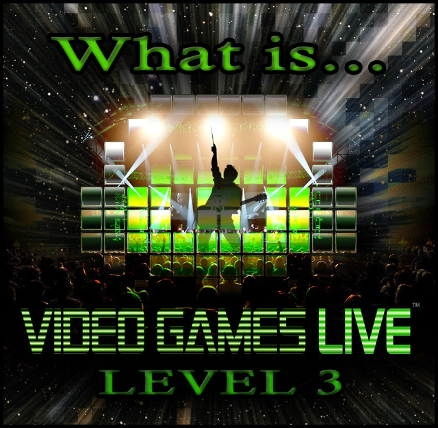 Video Games Live Level 3 Game Composers Of The World Unite