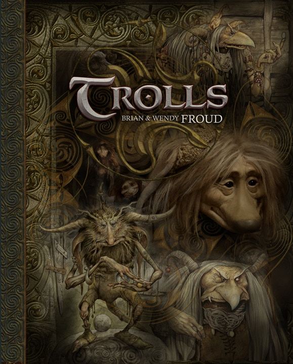 """Just a taste of the amazing imagery from """"Trolls"""", by Brian & Wendy Froud"""