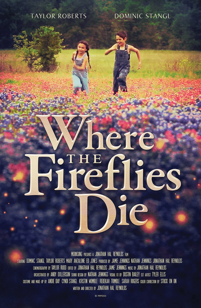Poster for WHERE THE FIREFLIES DIE (Written, Directed, and Scored by Jonathan Hal Reynolds)