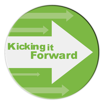 Kicking it Forward!
