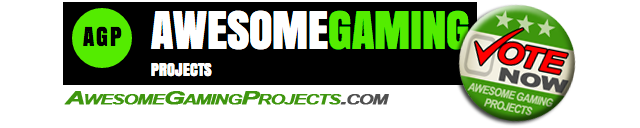 We're Awesome Gaming Projects Recommended! Click the banner and help us be a featured project!