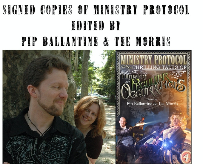 At the $125 reward level, you will receive a signed copy of Ministry Protocols an anthology of short stories edited by Pip Ballantine and Tee Morris One of Which was written by Glenn Freund of the League of S.T.E.A.M. *EXCLUSIVE TO THIS TIER*