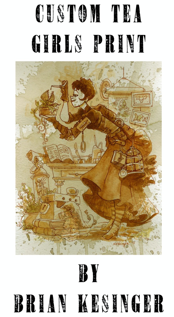 You can have your very own CUSTOM Brian Kesinger Tea Girl art print.