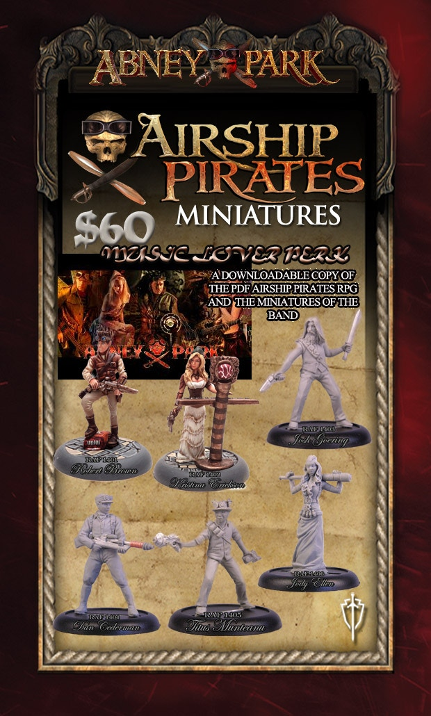 Music Lover Perk - get an album download from Abney Park.com and the members of the band in unpainted 32mm metal miniatures.