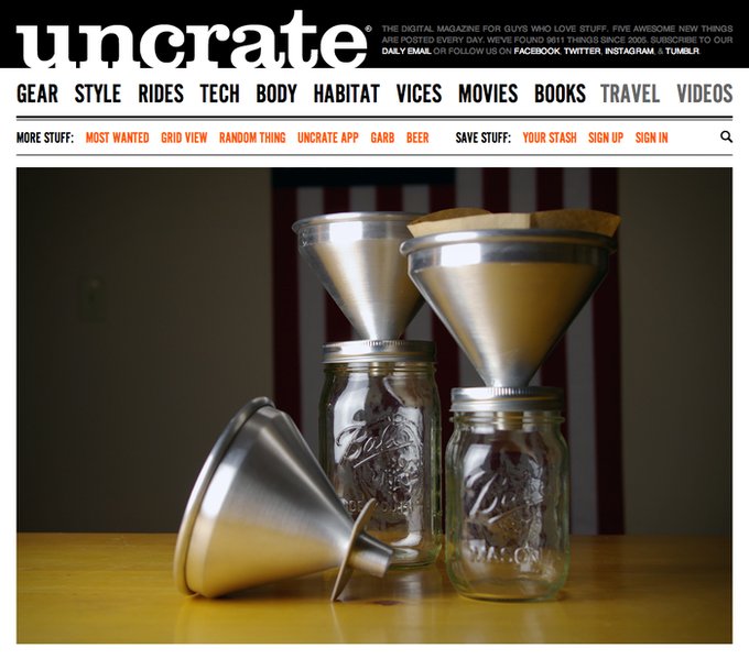 Yeah, that's right. Pour Mason on Uncrate. BOOM!