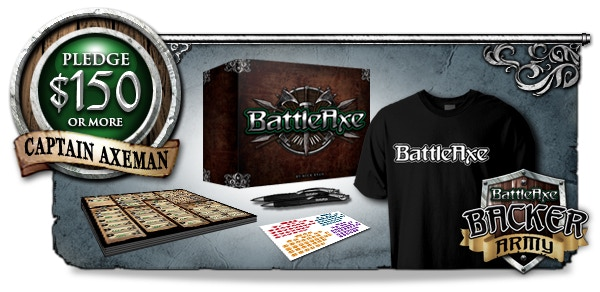 "CAPTAIN AXEMAN: Complete BattleAxe BoardGame + 2 BattleAxe ink pens + 20 more printed ""Army Map"" Sheets + Extra Exclusive Army Labels + BattleAxe T-Shirt + Your name listed into ""The Backer Army"" featured in the Rule Book and on BattleAxeTheBoardGame.com"