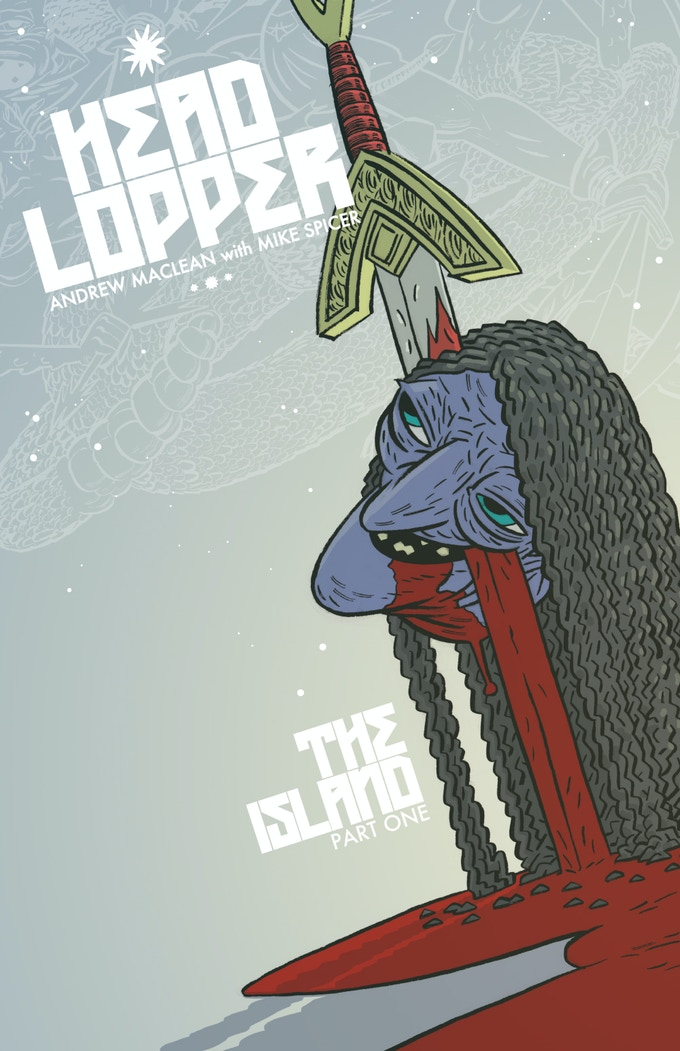 HEAD LOPPER The Island Part One: Blood and Water