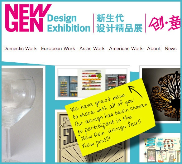 "Our design has been chosen to participant in the ""New Gen"" design fair!"