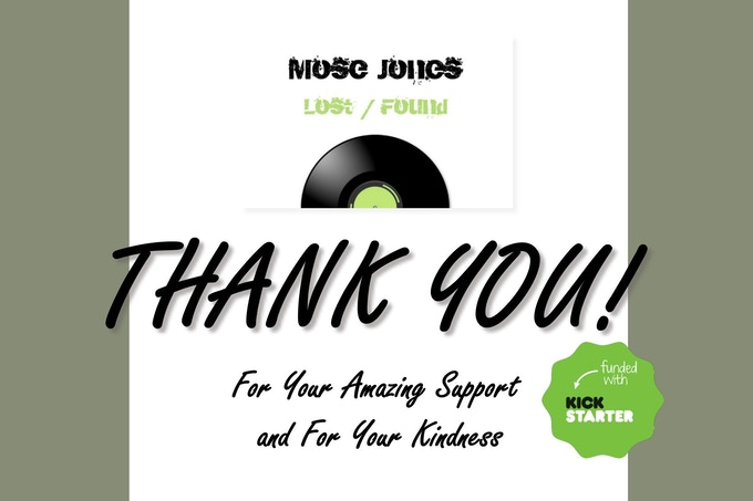All of our BACKERS will receive a signed Thank You card!